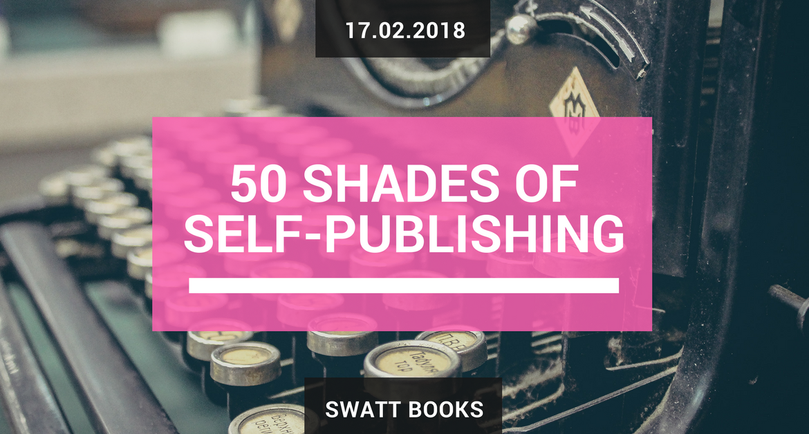 50 Shades of Self-Publishing Opinion