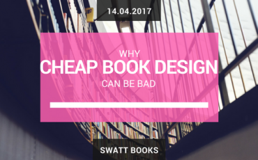 Why Cheap Book Design Can Be Bad