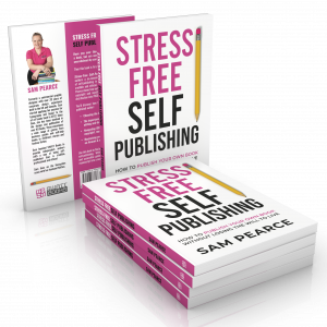 Signed edition of Stress-Free Self-Publishing