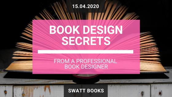 Book Design Secrets from a Professional Book Designer