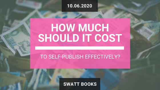 How Much Should It Cost to Self-Publish Effectively?