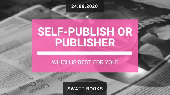 Self-Publish or Publisher: Which Is Best For Your?
