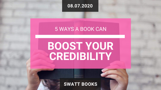 5 Ways a Book Can Boost Your Credibility