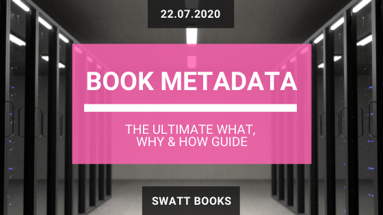 Book Metadata: The Ultimate What, Why & How Guide