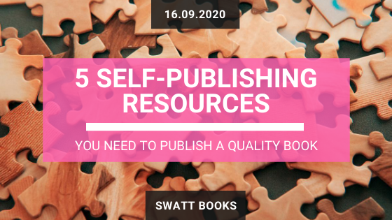 5 Self-Publishing Resources You Need to Publish a Quality Book