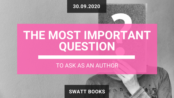 Why: The Most Important Question to Ask s an Author