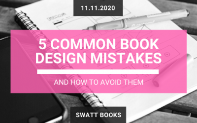 5 Common Book Design Mistakes & How to Avoid Them