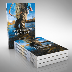 Fly Fishing for Leadership Cover