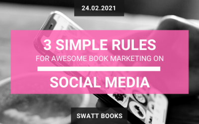 3 Simple Rules for Awesome Book Marketing on Social Media