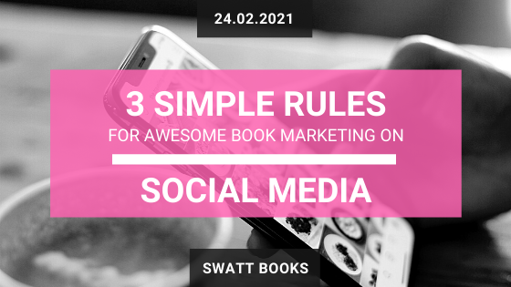 3 Simple Rules for Book Marketing on Social Media