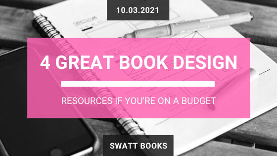 4 Book Design Resources on a Budget