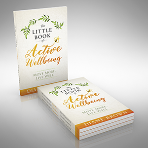 The Little Book of Active Wellbeing